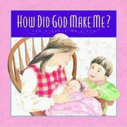 Cover of: How did God make me?