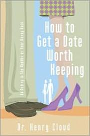 Cover of: How to get a date worth keeping