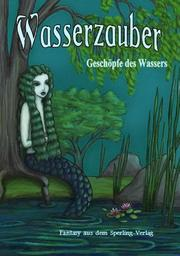 Cover of: Wasserzauber by