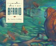 Cover of: I remember-- when I was afraid | Larry Libby