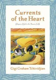 Cover of: Currents of the heart