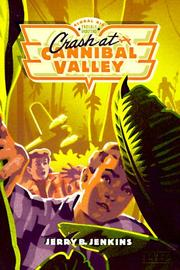 Cover of: Crash at Cannibal Valley | Jerry B. Jenkins