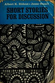 Cover of: Short stories for discussion | Albert K. Ridout