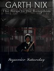 Cover of: Superior Saturday (The Keys To The Kingdom) | Garth Nix