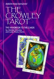 Cover of: The Crowley Tarot | Akron