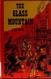 Cover of: The glass mountain | Olive M. Price