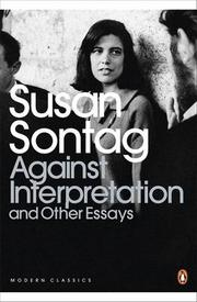 Cover of: Against interpretation, and other essays
