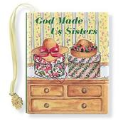 Cover of: God Made Us Sisters (Charming Petites Ser) | Conover Swofford