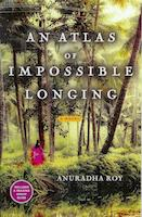 Cover of: An atlas of impossible longing | Anuradha Roy