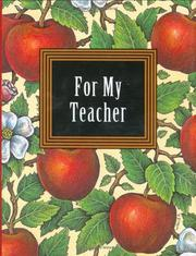 Cover of: For My Teacher/Book and 24K Gold-Plated Charm (Petites)