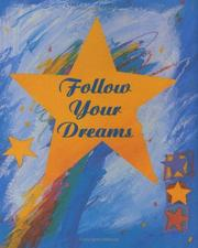 Cover of: Follow your dreams