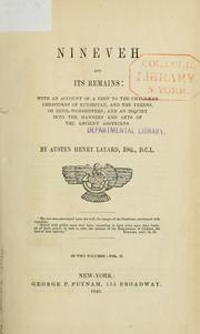Cover of: Nineveh and its remains | Sir Austen Henry Layard