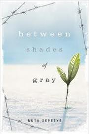 Cover of: Between Shades of Gray by