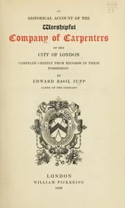 Cover of: An historical account of the Worshipful Company of Carpenters of the city of London