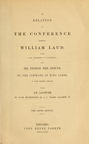 Cover of: The works of the Most Reverend Father in God, William Laud, sometime Lord Archbishop of Canterbury