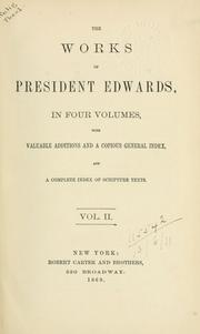 Cover of: The works of President Edwards