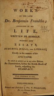 The works of the late Dr. Benjamin Franklin by Benjamin Franklin