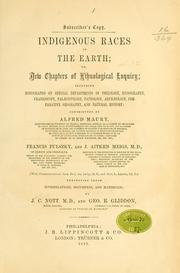 Cover of: Indigenous races of the earth