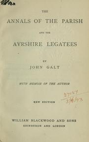Cover of: The annals of the parish and The Ayrshire legatees