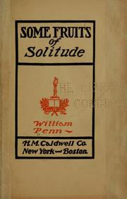 Cover of: Some fruits of solitude
