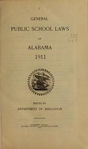 Cover of: General public school laws of Alabama, 1911 | Alabama