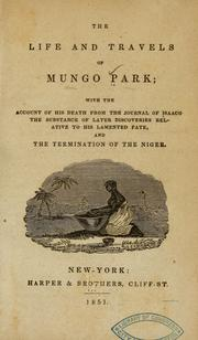 Cover of: The life and travels of Mungo Park