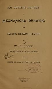 Cover of: An outline course in mechanical drawing for evening classes | Warren S. Locke