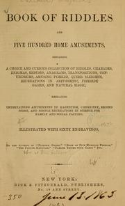 Cover of: Book of riddles and five hundred home amusements