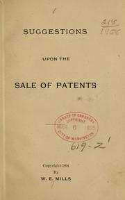 Cover of: Suggestions upon the sale of patents | W. E. Mills