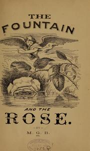 Cover of: The fountain and the rose
