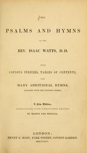 Cover of: The Psalms and hymns of the Rev. Issac Watts, D.D.