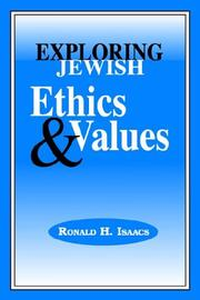 Cover of: Exploring Jewish ethics and values