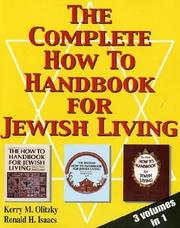 Cover of: The Complete How To Handbook For Jewish Living: Three Volumes in One