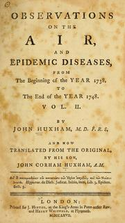 Cover of: Observations on the air, and epidemic diseases | John Huxham