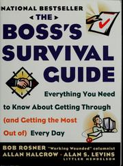 The boss's survival guide by Bob Rosner