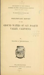 Cover of: Preliminary report on the ground waters of San Joaquin Valley, California | Walter C. Mendenhall