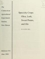 Specialty crops by David E. Hill