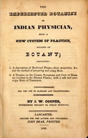 Cover of: The experienced botanist or Indian physician