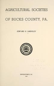 Cover of: Agricultural societies of Bucks County, Pa | Edward R. Barnsley