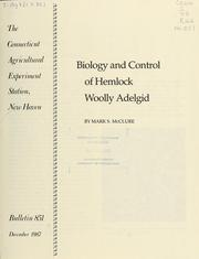 Cover of: Biology and control of hemlock woolly adelgid | Mark S. McClure