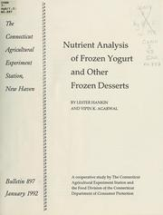 Nutrient analysis of frozen yogurt and other frozen desserts by Lester Hankin