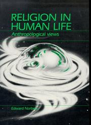 Cover of: Religion in Human Life | Edward Norbeck