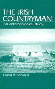 The Irish countryman by Conrad M. Arensberg