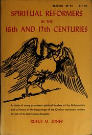 Cover of: Spiritual reformers in the 16th and 17 centuries | Jones, Rufus Matthew