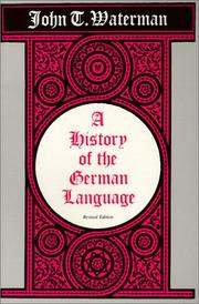 Cover of: A history of the German language: with special reference to the cultural and social forces that shaped the standard literary language