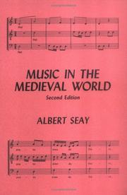 Music in the medieval world by Albert Seay