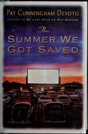 Cover of: The summer we got saved | Pat Cunningham Devoto