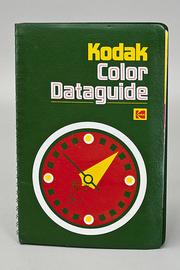 Cover of: Kodak color dataguide. | Eastman Kodak Company