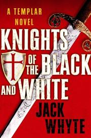 Cover of: Knights of the Black and White (The Templar Trilogy, Book 1)