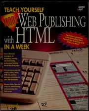 Teach yourself more Web publishing with HTML in a week by Laura Lemay